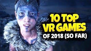 10 BEST VR GAMES OF 2018 (SO FAR)
