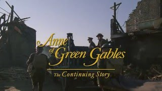 New Anne of Green Gables The Continuing Story HQ Trailer