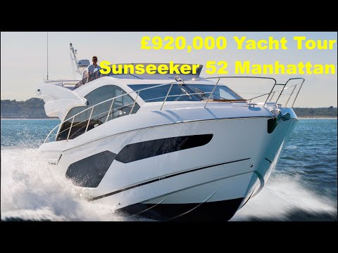 Yacht Tour : Sunseeker 52 Manhattan
