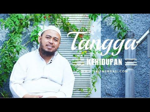 Ceramah Singkat - Tangga Kehidupan - Ustadz Fauzi Basulthana, Lc MA