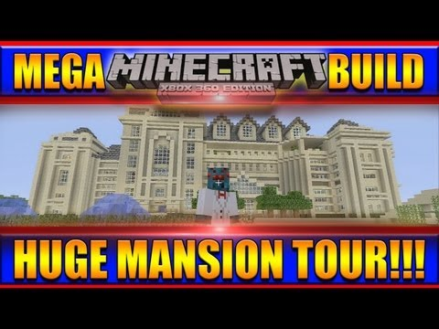Minecraft - Xbox 360 Huge Epic Mansion Tour w/Commentary!