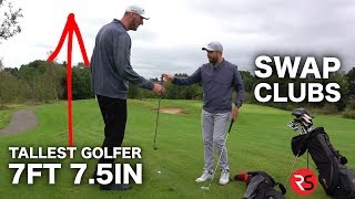 I swap golf clubs with the TALLEST GOLFER IN THE WORLD (7ft 7.5in)