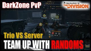 The Division 1.8.3 || TEAMING UP WITH RANDOMS - DARKZONE PVP FUN