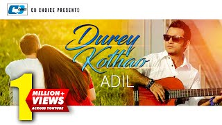 Download Dure Kothao Jeona | Adil | New Video Song | Full HD 3Gp Mp4