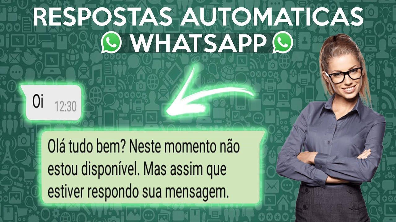Como Colocar Resposta Automática no WhatsApp? Veja e Aprenda