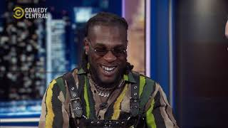 Burna Boy | The Daily Show with Trevor Noah | 14 August 2019