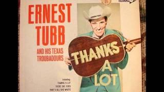 Watch Ernest Tubb Thats The Chance Ill Have To Take video