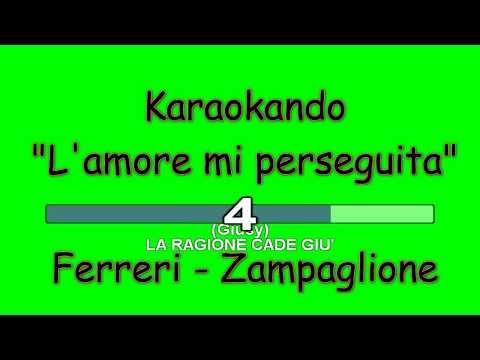 Karaoke Italiano - L'amore mi perseguita - Giusy Ferreri - Federico Zampaglione ( Testo )