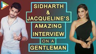A Gentleman | Sidharth Malhotra | Jacqueline Fernandez | Full Interview