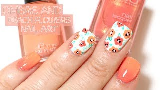 Ombre and Peach Flowers Nail Art | Gradient Nail Art | Flowers Nail Art
