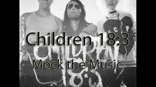 Watch Children 183 Mock The Music video
