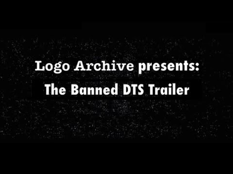 The Banned DTS trailer - A Logo Archive Special
