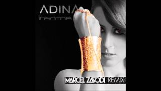 Adina - Insomnia (Marcel Zavodi Remix)