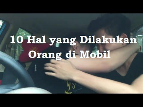 10 Hal yang Dilakukan Orang di Mobil