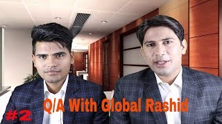 Ask Your Questions QA 2 By Global Rashid In Hindi