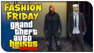 "GTA 5 Online ""HEIST SPECIAL"" FASHION FRIDAY! (New Glitches for Outfits & More!) [GTA V]"