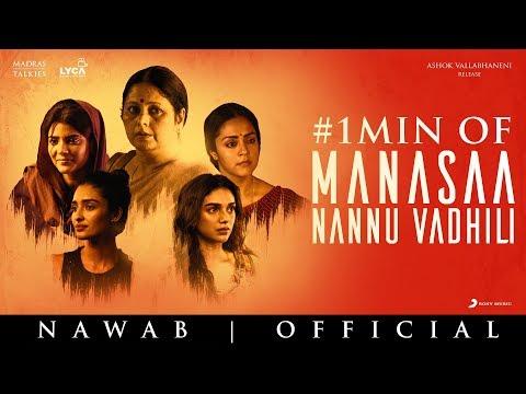 Nawab - Manasaa Nannu Vadhili Song Promo | A.R. Rahman | Mani Ratnam | Sirivennela Seetharama Sastry