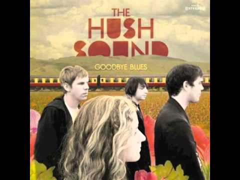 The Hush Sound - You Are My Home