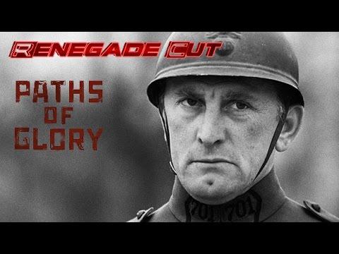 Paths Of Glory - Renegade Cut