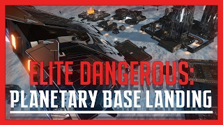 ✔ Elite: Dangerous - Planetary Base Landing Tutorial