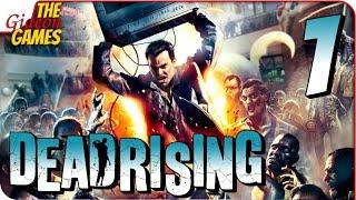 Прохождение Dead Rising #1 ➤ НУ НИХРЕНА Ж СЕБЕ