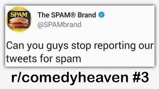 r/comedyheaven Best Posts #3