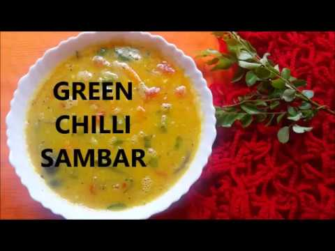 NO SAMBAR POWDER  ONLY GREEN CHILLI SAMBAR  AND COCONUT PASTE