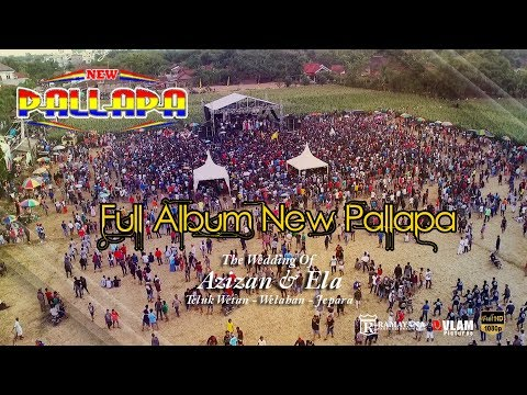 Download FULL ALBUM NEW PALLAPA  - TELUK WETAN WELAHAN JEPARA -  VLAM PICTURES