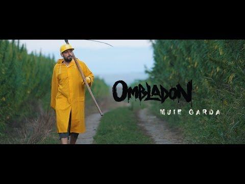 Ombladon -  Muie Garda  (videoclip Oficial) video