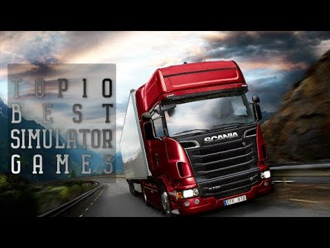 Top10 Best Simulator Games for PC   Pure Simulation