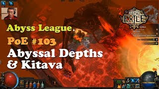 [PoE] Abyssal Depths and Kitava Act 5 / New Player Series (Abyss League)