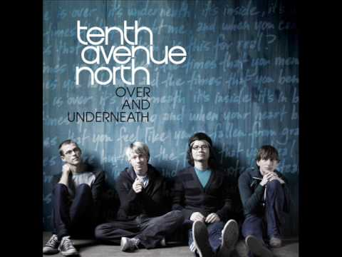 Tenth Avenue North - Satisfy