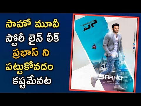 Prabhas Saaho Movie story line revealed | #Saaho updates | Shradha kapoor | Tollywood film news