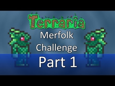 Terraria: Merfolk Challenge — Part 1 — One With The Fish!