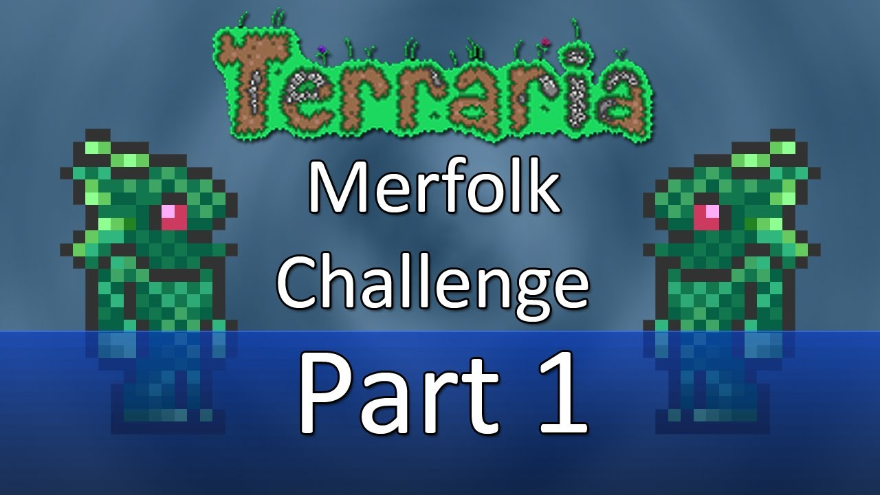 Terraria Merfolk Challenge Part 1 One With The Fish