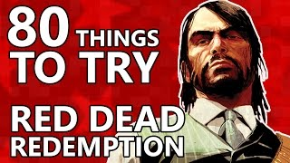 80 Things To Do in RED DEAD REDEMPTION