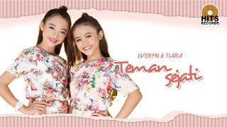 Everyn & Tiara - Teman Sejati [Official Music Video]