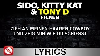 SIDO, KITTY KAT & TONY D - FICKEN AGGROTV LYRICS KARAOKE (OFFICIAL VERSION)
