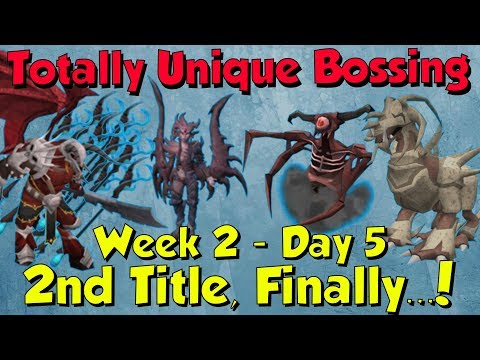 Week 2, Day 5 - Second Title Down! [Runescape 3] Totally Unique Bossing #12