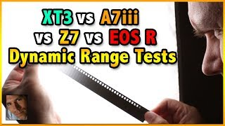 XT3 vs Z7 vs EOS R vs A7iii Dynamic Range Tests