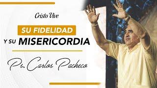 Cristo Vive Saltillo - Su Fidelidad y su Misericordia