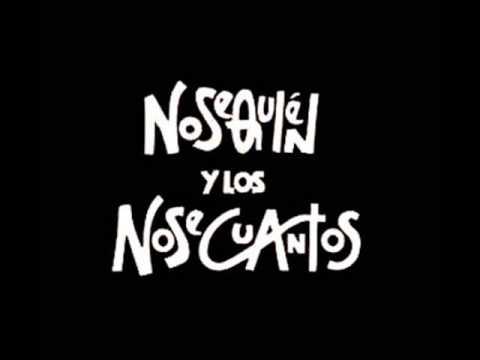 Nosequien Y Los Nosecuantos - Mamá No Te Robes Mi Yamaha
