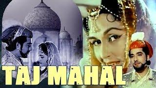Taj Mahal (1963) Full Hindi Movie | Pradeep Kumar, Bina Rai, Veena, Rehman, Jeevan, Jabeen Jalil