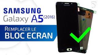 Tutoriel Samsung Galaxy A5 2016 : remplacer le bloc écran (vitre tactile + écran AMOLED) HD