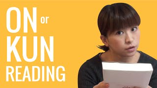 Ask a Japanese Teacher! ON or KUN reading?