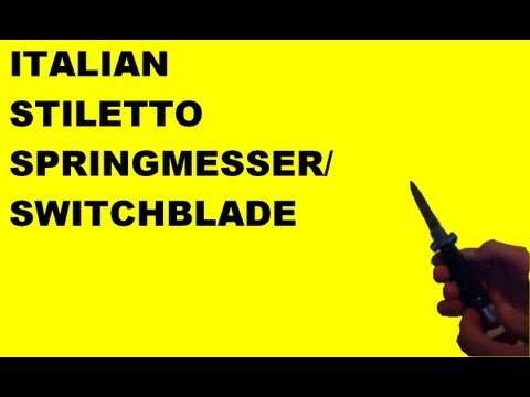 Italian Stiletto Springmesser/Switchblade