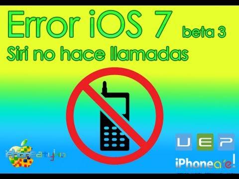 Error en iOS 7 beta 3 Siri no hace llamadas