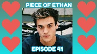Piece of Ethan - Ep.41 - An Ethan Dolan Imagine