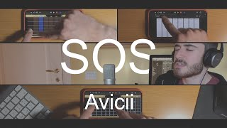 SOS - Avicii [Garageband on iPhone]