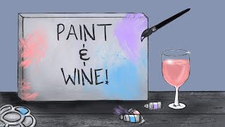 Paint and WINE 002 | Watercolor Painting!